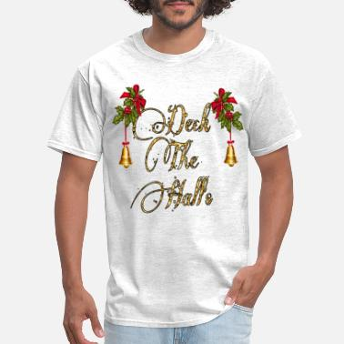 Deck Deck The Halls - Men's T-Shirt