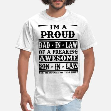 cc49e8c3 Son In Law I'm A Proud Dad In Law Of A Freaking
