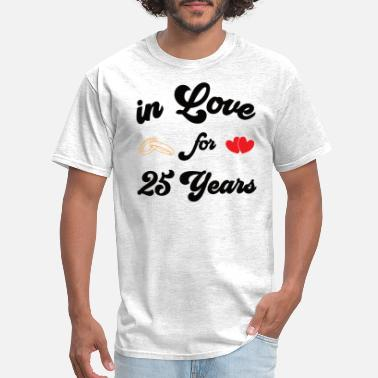 25 Years Happy Marriage Shirt silver wedding anniversary married 25 years - Men's T-Shirt