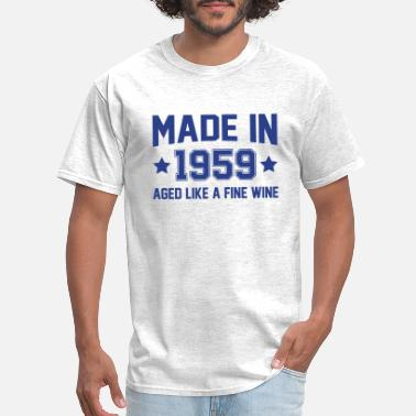 Wine Made In 1959 Aged Like A Fine Wine - Men's T-Shirt