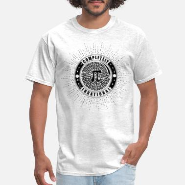 Irrational Numbers Completely Irrational PI Number Infinite - Men's T-Shirt