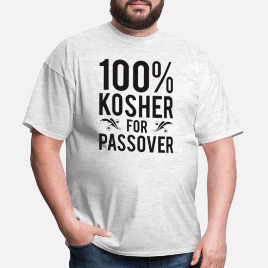 69f140087 Gift Idea T-Shirts - 100% Kosher for Passover Jewish Pesach Funny Gift -.  Customize