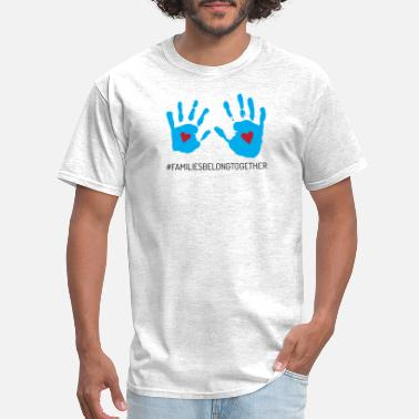 Families Belong Together Hands - Men's T-Shirt