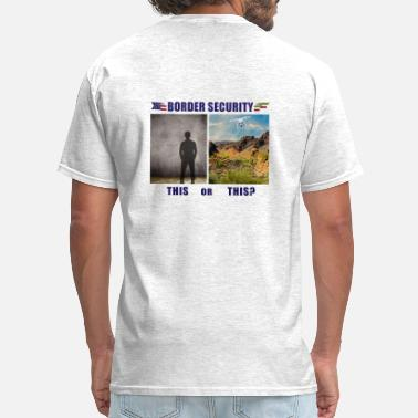 Spy Border Security Which is Better Wall or High Tech? - Men's T-Shirt