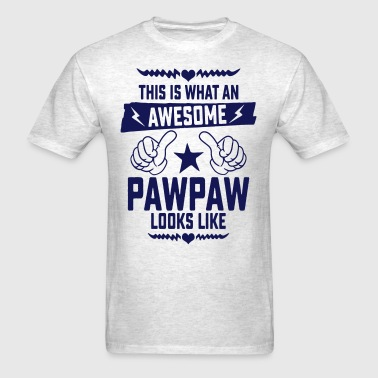 Awesome Pawpaw Looks Like - Men's T-Shirt