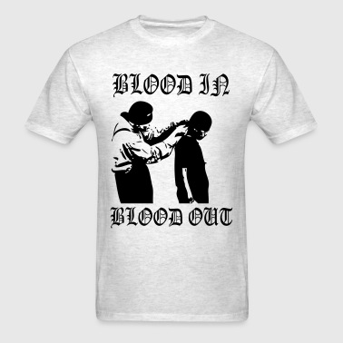 Cholo Blood In - Men's T-Shirt