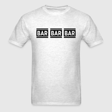 Bar Bar Bar VECTOR - Men's T-Shirt