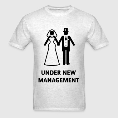 Under New Management (Stag Party / Hen Night) - Men's T-Shirt