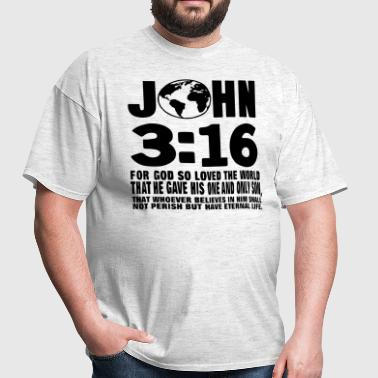 JOHN 3:16 FOR GOD SO LOVED THE WORLD - Men's T-Shirt