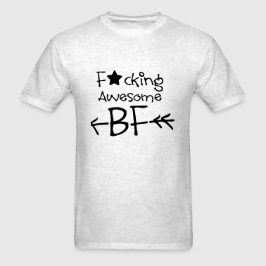 FUCKING AWESOME BF - Men's T-Shirt