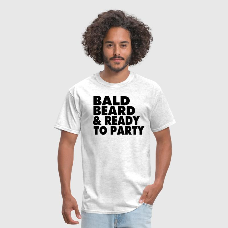 BALD BEARD & READY TO PARTY - Men's T-Shirt