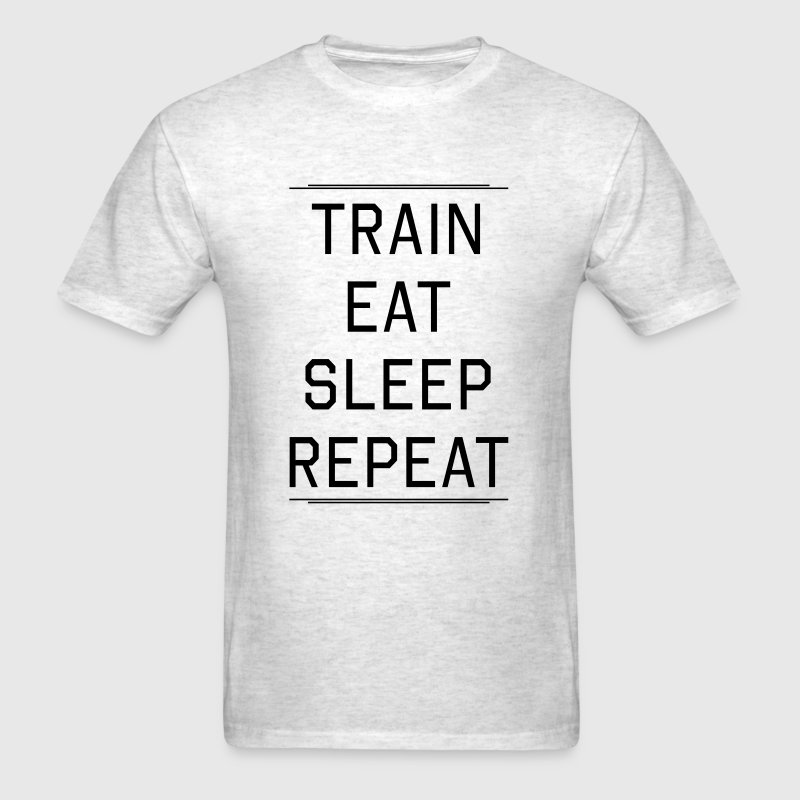 Train Eat Sleep Repeat - Men's T-Shirt