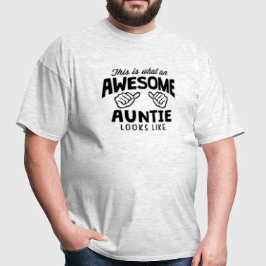 awesome auntie looks like - Men's T-Shirt