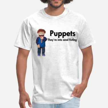 Anal Fisting Puppets - Men's T-Shirt