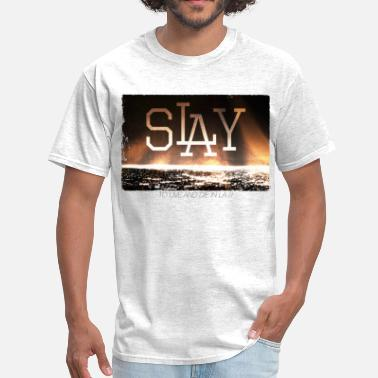 slay - to live and die in LA - Men's T-Shirt