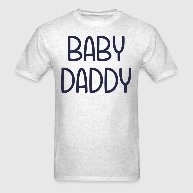 The Baby Mama Baby Daddy (i.e. father) - Men's T-Shirt