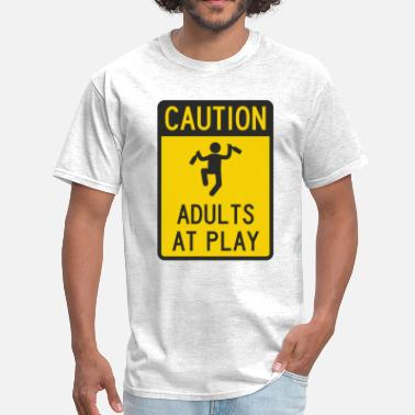 Irresponsible Caution Adults at Play - Men's T-Shirt