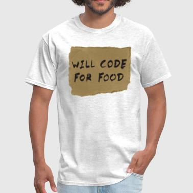 Will Code For Food - Men's T-Shirt