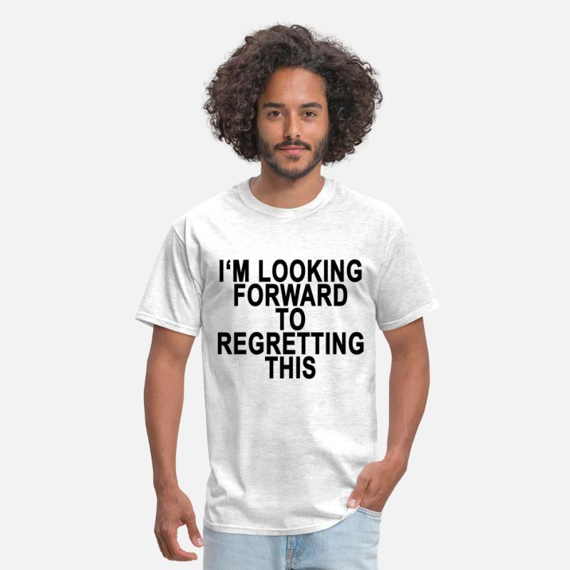 Im Looking Forward Funny Shirt T-Shirts - im_looking_forward_funny_shirt_ - Men's T-Shirt light heather grey