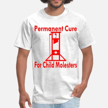 Molestation Guillotine Permanent Molester Cure  ©WhiteTigerLLC - Men's T-Shirt