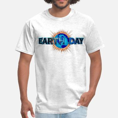 Earth Day Quotes Earth Day Earth Blast - Men's T-Shirt