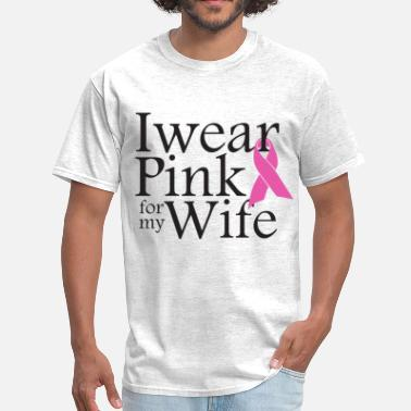 Wear i_wear_pink_for_my_wife - Men's T-Shirt