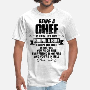 Being A Chef Being A Chef.... - Men's T-Shirt