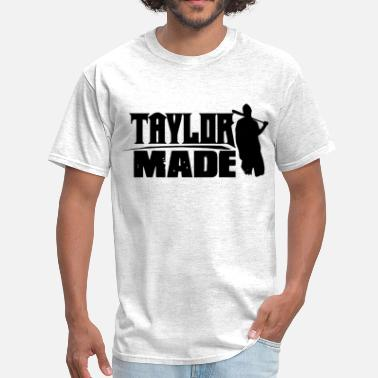 Taylor Clothing Taylor Made - Men's T-Shirt