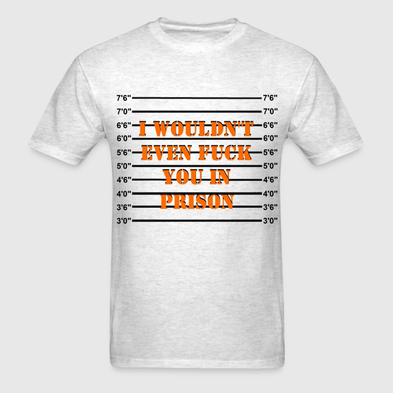 Not Prison Bitch Material - Men's T-Shirt