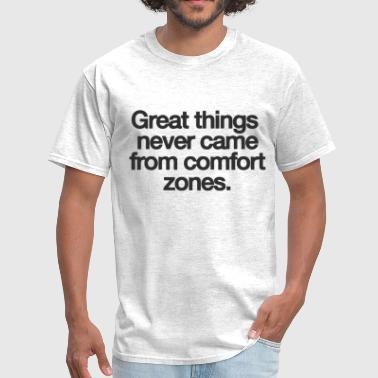 Motivational quote - Men's T-Shirt