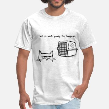 Angry Angry Cat will NOT be going to the Vet - Men's T-Shirt