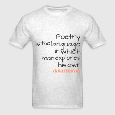 sweet saying about poetry - Men's T-Shirt