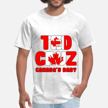 Ted 2 TED CRUZ CANADA'S BABY 2 - Men's T-Shirt