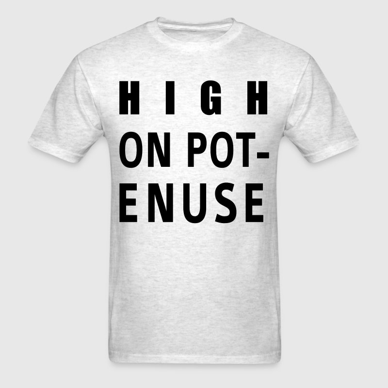 High On Potenuse black - Men's T-Shirt