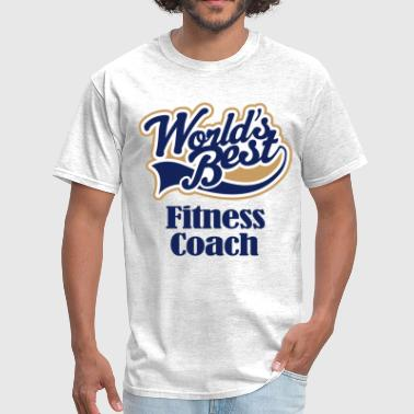 Fitness Coach (Worlds Best) - Men's T-Shirt
