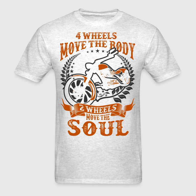 4 Wheels Move The Body 2 Wheels Move The Soul - Men's T-Shirt