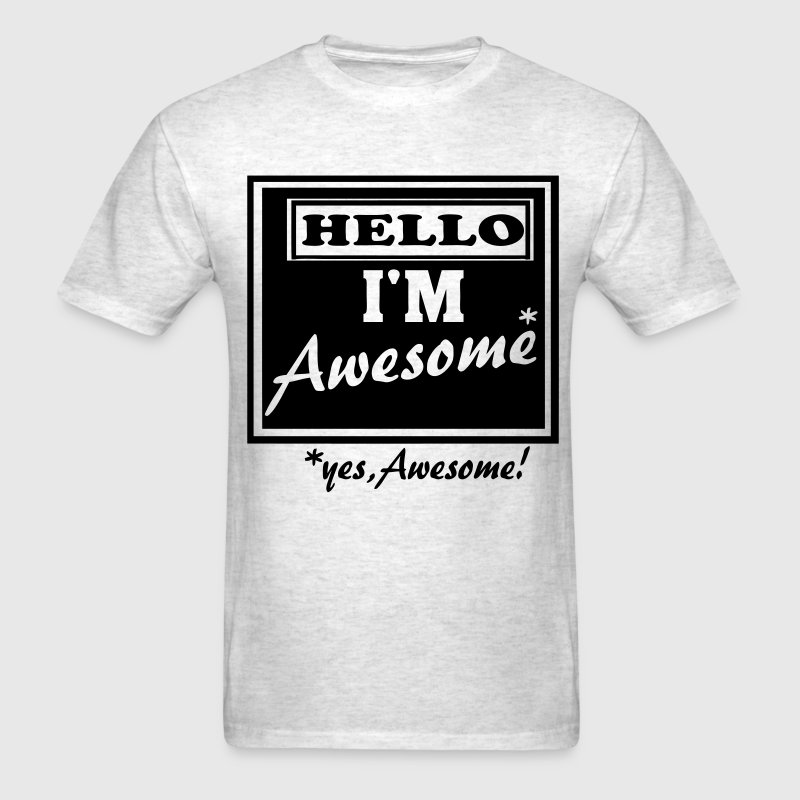 HELLO I'M AWESOME - Men's T-Shirt