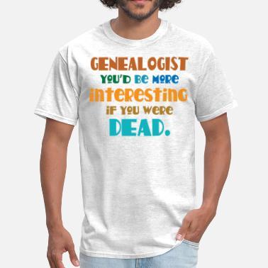 Shop Funny Genealogy T Shirts Online Spreadshirt