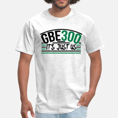 3hunna GBE 300 It's Just Us Glory Boyz - Men's T-Shirt