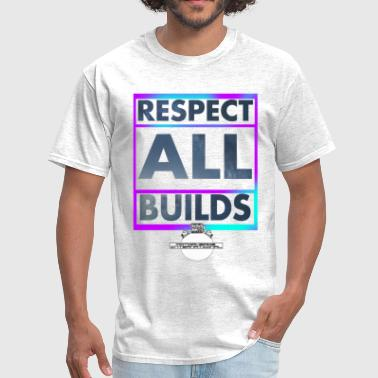 World Respect Respect All Builds - Motorheads International - Men's T-Shirt