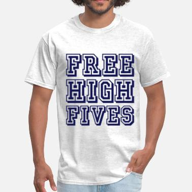 Free High Five Free high fives - Men's T-Shirt
