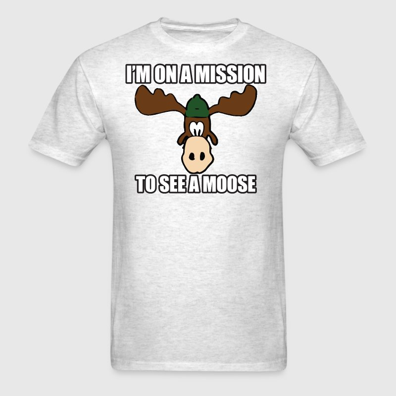 Mission To See a Moose Vacation - Men's T-Shirt