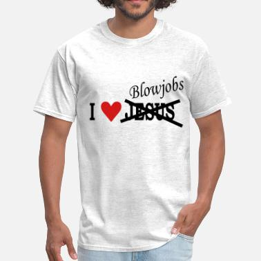 Blowjobs Blowjob - Sex - Men's T-Shirt