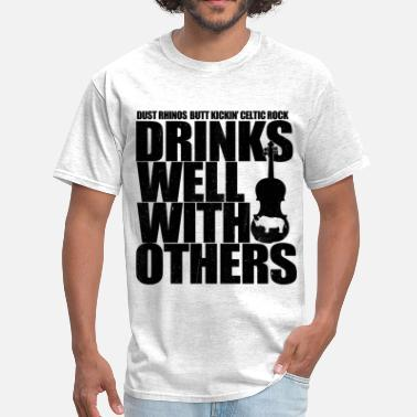 Dust Dust Rhinos Drinks Well With Others  - Men's T-Shirt