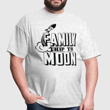 Family Trip To Moon - Men's T-Shirt