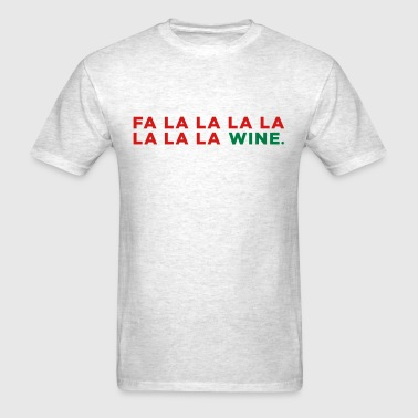 Wine Funny Christmas Party Song - Men's T-Shirt
