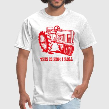 This Is How I Roll Tractor Red - Men's T-Shirt
