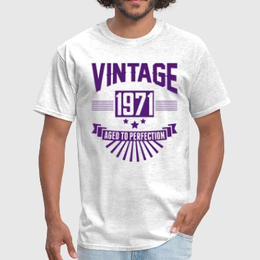1971 Aged To Perfection VINTAGE 1971 - Aged To Perfection - Men's T-Shirt