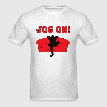 Jog On! - Men's T-Shirt