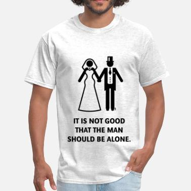 Theology It is not good that the man should be alone. Bible - Men's T-Shirt